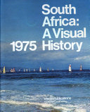 South Africa  a Visual History  1975