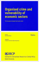 Organised Crime and Vulnerability of Economic Sectors