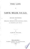The Life of Samuel Miller  D  D   LL  D  Book