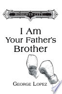 I Am Your Father S Brother