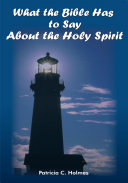 What the Bible Has to Say about the Holy Spirit