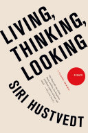 Living, Thinking, Looking ebook
