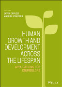 Human Growth and Development Across the Lifespan