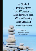 A Global Perspective on Women in Leadership and Work-Family Integration [Pdf/ePub] eBook