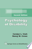 """Psychology of Disability"" by Carolyn L. Vash, PhD, Nancy M. Crewe, PhD"