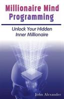 Millionaire Mind Programming