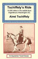 Tschiffely s Ride