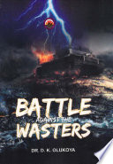 Battle Against The Wasters
