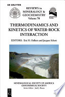 Thermodynamics and Kinetics of Water Rock Interaction