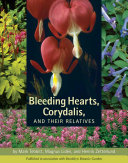 Bleeding Hearts, Corydalis, and Their Relatives ebook