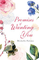 Promises of Wanting You