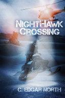 NightHawk Crossing