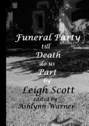 Funeral Party till Death do us Part