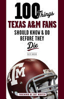 Pdf 100 Things Texas A&M Fans Should Know & Do Before They Die Telecharger