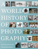 link to A world history of photography in the TCC library catalog