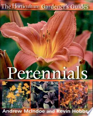 Free Download The Horticulture Gardener's Guides - Perennials PDF - Writers Club