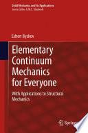 Elementary Continuum Mechanics For Everyone Book PDF