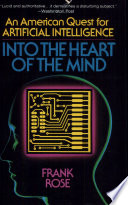 Into the Heart of the Mind, An American Quest for Artificial Intelligence by Frank Rose PDF