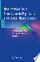 Non Invasive Brain Stimulation In Psychiatry And Clinical Neurosciences Book PDF