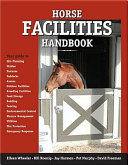 Horse Facilities Handbook Book