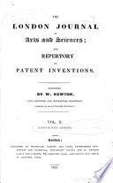 The London Journal of Arts and Sciences  and Repertory of Patent Inventions