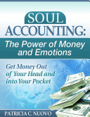 Soul Accounting: the Power of Money and Emotions