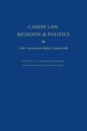 Canon Law, Religion, and Politics