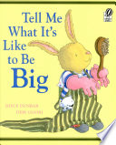 Tell Me What It's Like to Be Big