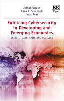 Enforcing Cybersecurity in Developing and Emerging Economies