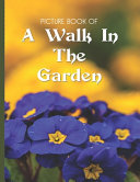 Picture Book Of A Walk In The Garden
