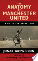The Anatomy of Manchester United Book