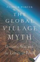 The Global Village Myth