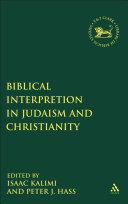 Biblical Interpretation in Judaism and Christianity