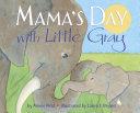 Mama's Day with Little Gray [Pdf/ePub] eBook