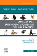 Small Animal Euthanasia An Issue Of Veterinary Clinics Of North America Small Animal Practice Volume 50 3