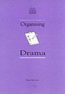 Organising Drama