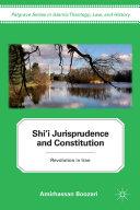 Shi'i Jurisprudence and Constitution [Pdf/ePub] eBook