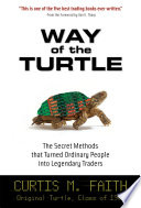 Way Of The Turtle The Secret Methods That Turned Ordinary People Into Legendary Traders PDF