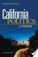 California Politics  A Primer