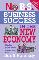 No B.S. Business Success In The New Economy