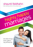 The Surprising Secrets of Highly Happy Marriages Pdf/ePub eBook