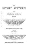 The Revised Statutes Of The State Of Missouri 1919