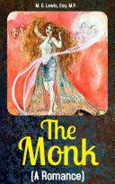 The Monk: A Romance [Pdf/ePub] eBook