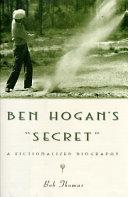 Ben Hogan s  secret