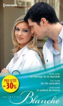 Pdf Le mariage du Dr Burnside - Un été australien - Le patient de Serena Telecharger