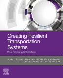 Creating Resilient Transportation Systems