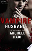 Her Vampire Husband Book PDF