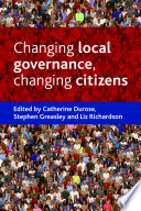 Changing Local Governance Changing Citizens