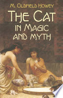The Cat in Magic and Myth