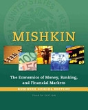 Economics of Money  Banking and Financial Markets  The  Business School Edition